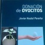 Donación de Ovocitos, Javier Nadal